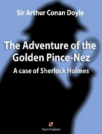 Cover The Adventure of the Golden Pince-Nez