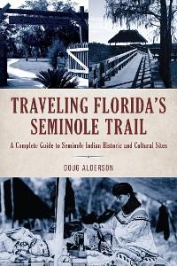Cover Traveling Florida's Seminole Trail