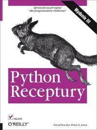 Cover Python. Receptury. Wydanie III