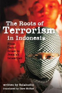 Cover Roots of Terrorism in Indonesia