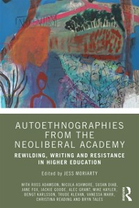 Cover Autoethnographies from the Neoliberal Academy