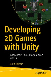 Cover Developing 2D Games with Unity