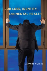 Cover Job Loss, Identity, and Mental Health
