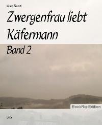 Cover Zwergenfrau liebt Käfermann