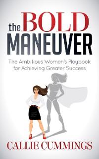Cover The Bold Maneuver