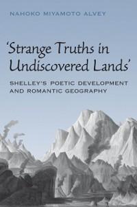 Cover Strange Truths in Undiscovered Lands