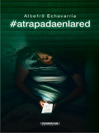 Cover #atrapadaenlared