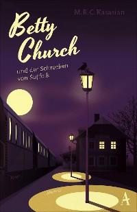 Cover Betty Church und der Schrecken von Suffolk