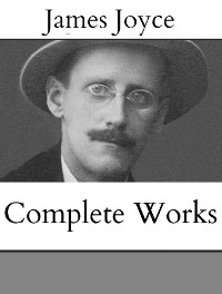 Cover The Complete Works of James Joyce
