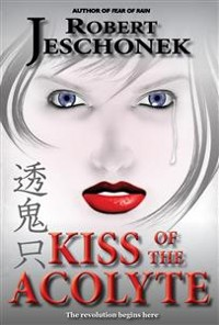Cover Kiss of the Acolyte