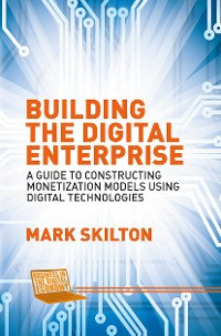 Cover Building the Digital Enterprise