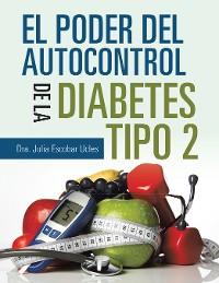 Cover El Poder Del Autocontrol De La Diabetes Tipo 2