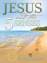 Cover Jesus and the 5 Senses