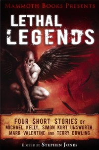 Cover Mammoth Books presents Lethal Legends
