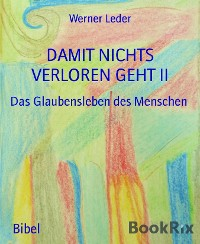 Cover DAMIT NICHTS VERLOREN GEHT II