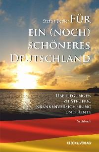 Cover Für ein (noch) schöneres Deutschland