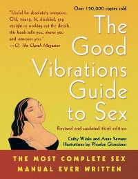 Cover The Good Vibrations Guide to Sex