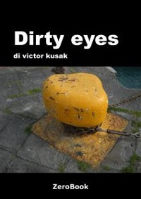 Cover Dirty eyes