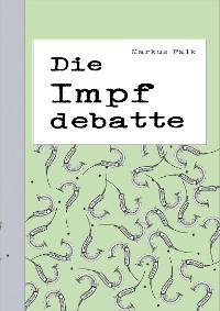 Cover Die Impfdebatte