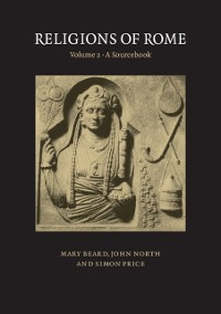 Cover Religions of Rome: Volume 2, A Sourcebook