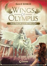 Cover Wings of Olympus - Das Fohlen aus den Wolken