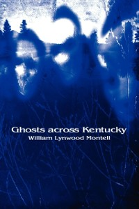 Cover Ghosts across Kentucky