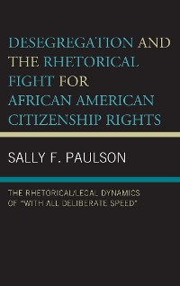 Cover Desegregation and the Rhetorical Fight for African American Citizenship Rights