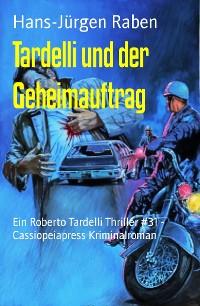 Cover Tardelli und der Geheimauftrag