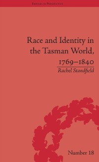 Cover Race and Identity in the Tasman World, 1769-1840