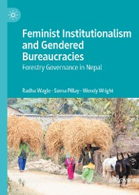 Cover Feminist Institutionalism and Gendered Bureaucracies