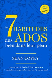 Cover Les 7 Habitudes Des Ados Bien Dans Leur Peau
