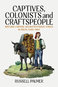 Cover Captives, Colonists and Craftspeople