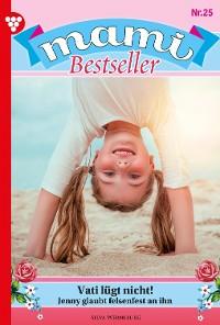 Cover Mami Bestseller 25 – Familienroman