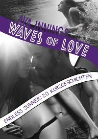 Cover Waves of Love – Endless Summer: 20 Kurzgeschichten