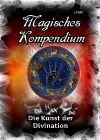 Cover Magisches Kompendium - Die Kunst der Divination