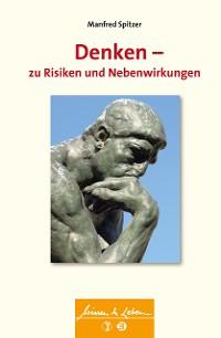 Cover Denken - zu Risiken und Nebenwirkungen