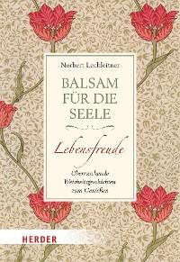 Cover Balsam für die Seele - Lebensfreude