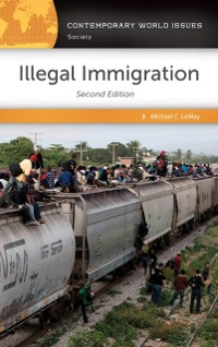 Cover Illegal Immigration: A Reference Handbook, 2nd Edition