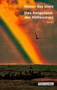 Cover Das Helgoland, der Höllensturz
