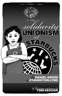 Cover Solidarity Unionism at Starbucks