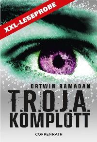 Cover XXL-Leseprobe - T.R.O.J.A. Komplott