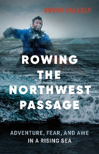 Cover Rowing the Northwest Passage