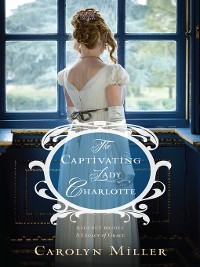 Cover The Captivating Lady Charlotte
