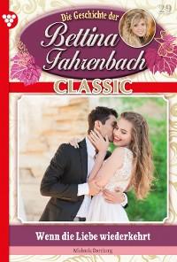 Cover Bettina Fahrenbach Classic 29 – Liebesroman