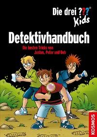Cover Die drei ??? Kids, Detektivhandbuch (drei Fragezeichen Kids)