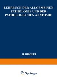 Cover Lehrbuch der Allgemeinen Pathologie und der Pathologischen Anatomie