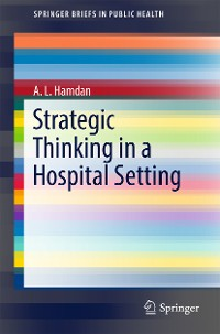 Cover Strategic Thinking in a Hospital Setting