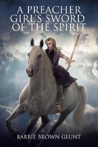 Cover A Preacher Girl's Sword Of The Spirit