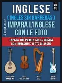 Cover Inglese ( Ingles Sin Barreras ) Impara L'Inglese Con Le Foto (Vol 10)