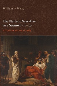 Cover The Nathan Narrative in 2 Samuel 7:1–17
